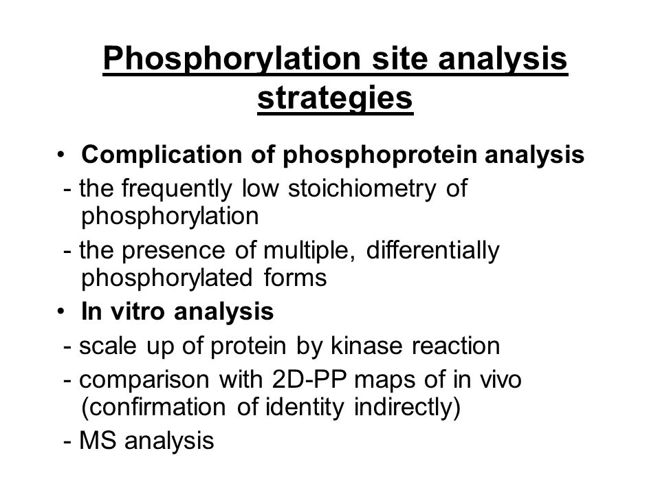 Phosphorylation site analysis strategies
