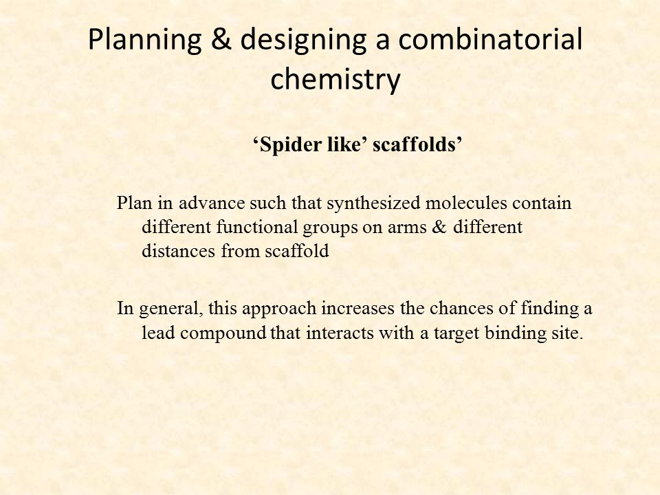 Planning & designing a combinatorial chemistry