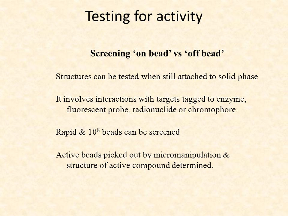Screening 'on bead' vs 'off bead'