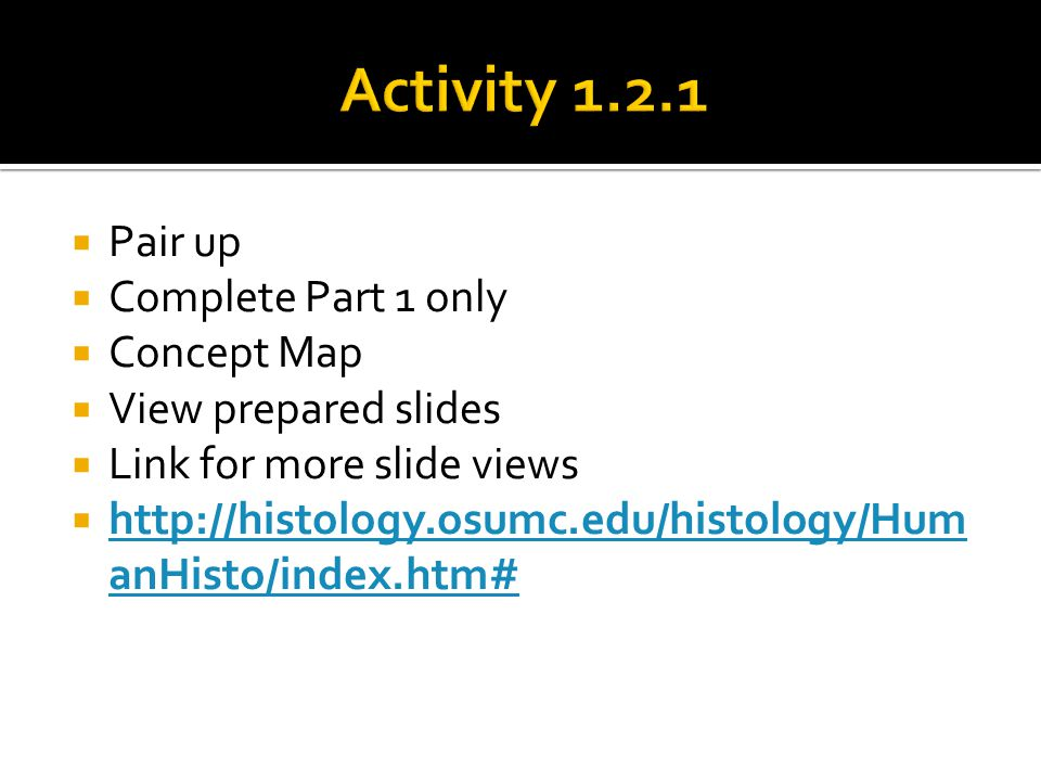 Activity 1.2.1 Pair up Complete Part 1 only Concept Map