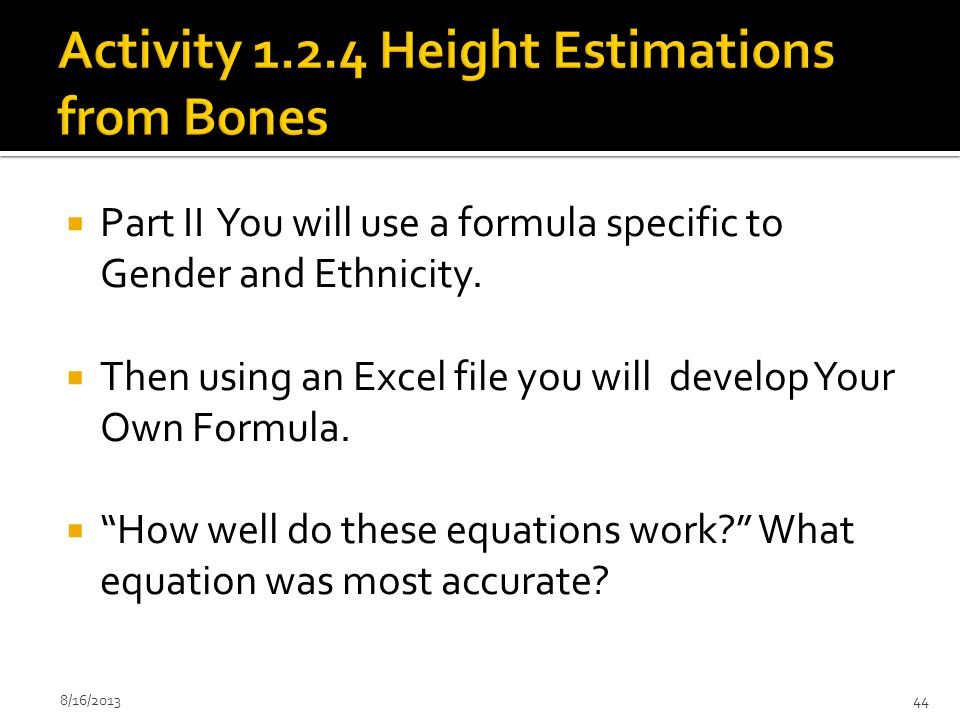 Activity 1.2.4 Height Estimations from Bones