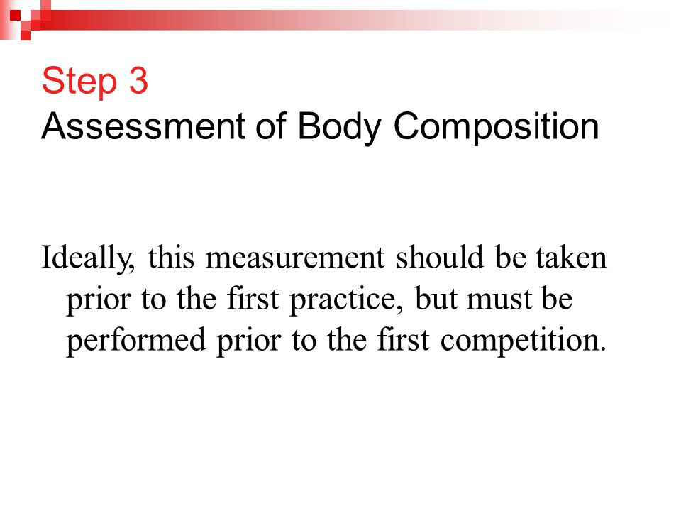 Step 3 Assessment of Body Composition