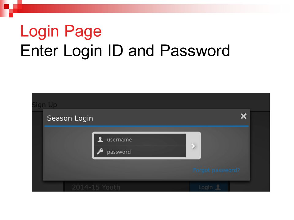 Login Page Enter Login ID and Password