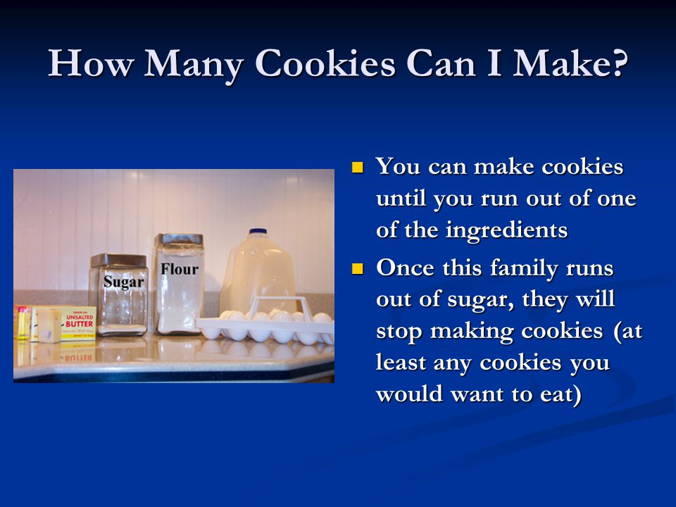 How Many Cookies Can I Make
