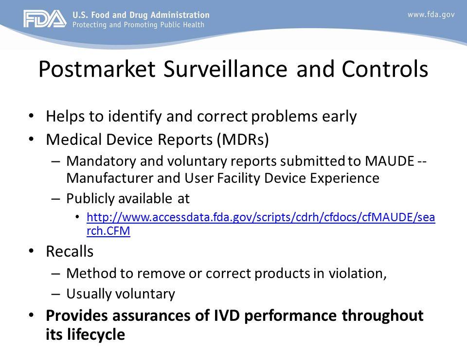 Postmarket Surveillance and Controls