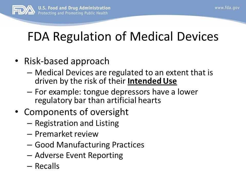 FDA Regulation of Medical Devices