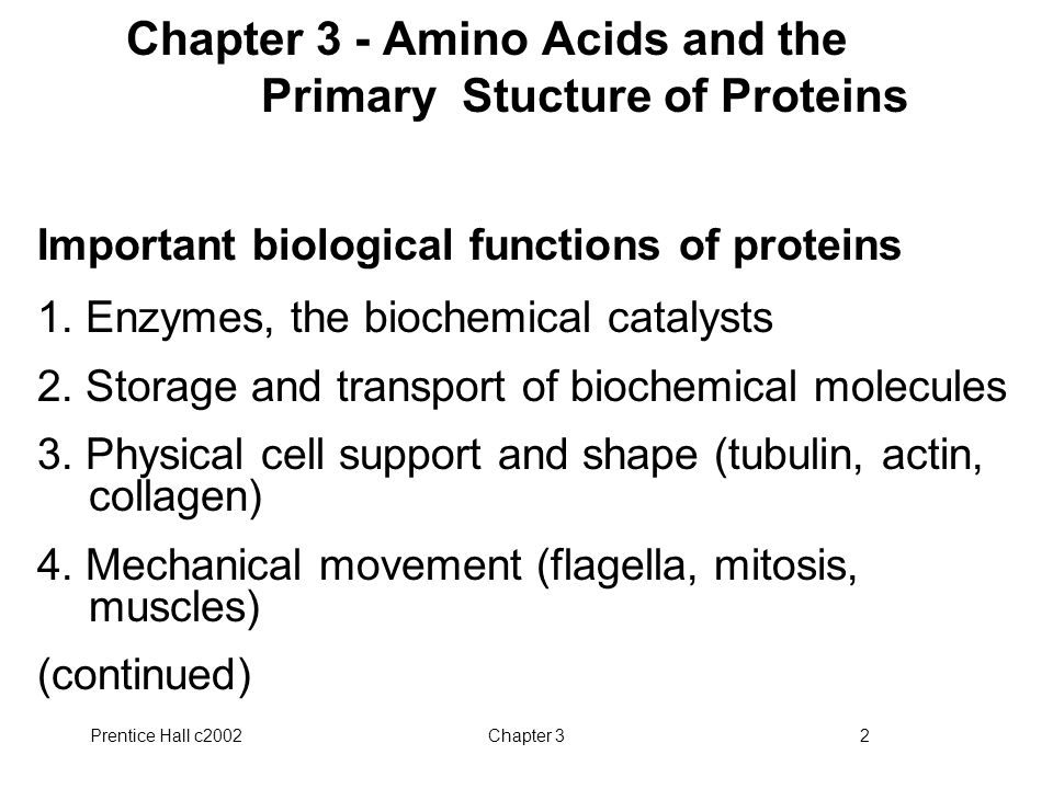 Chapter 3 - Amino Acids and the Primary Stucture of Proteins