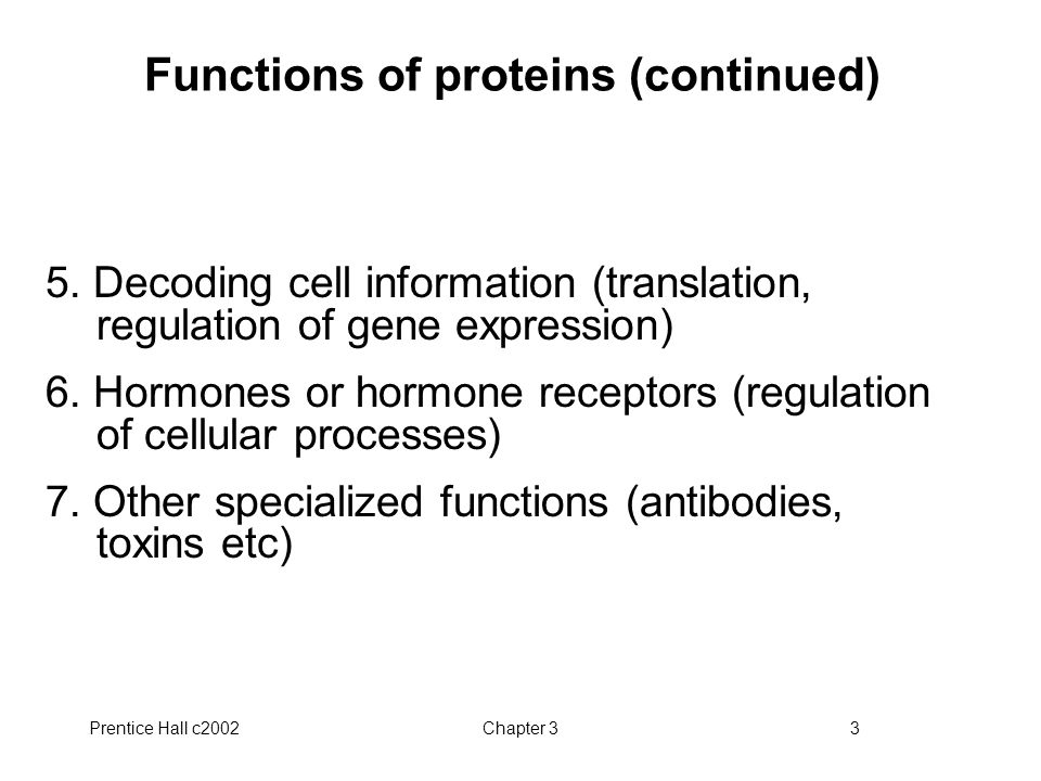 Functions of proteins (continued)