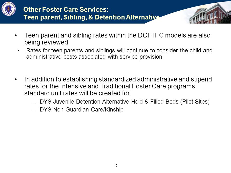Other Foster Care Services: Teen parent, Sibling, & Detention Alternative