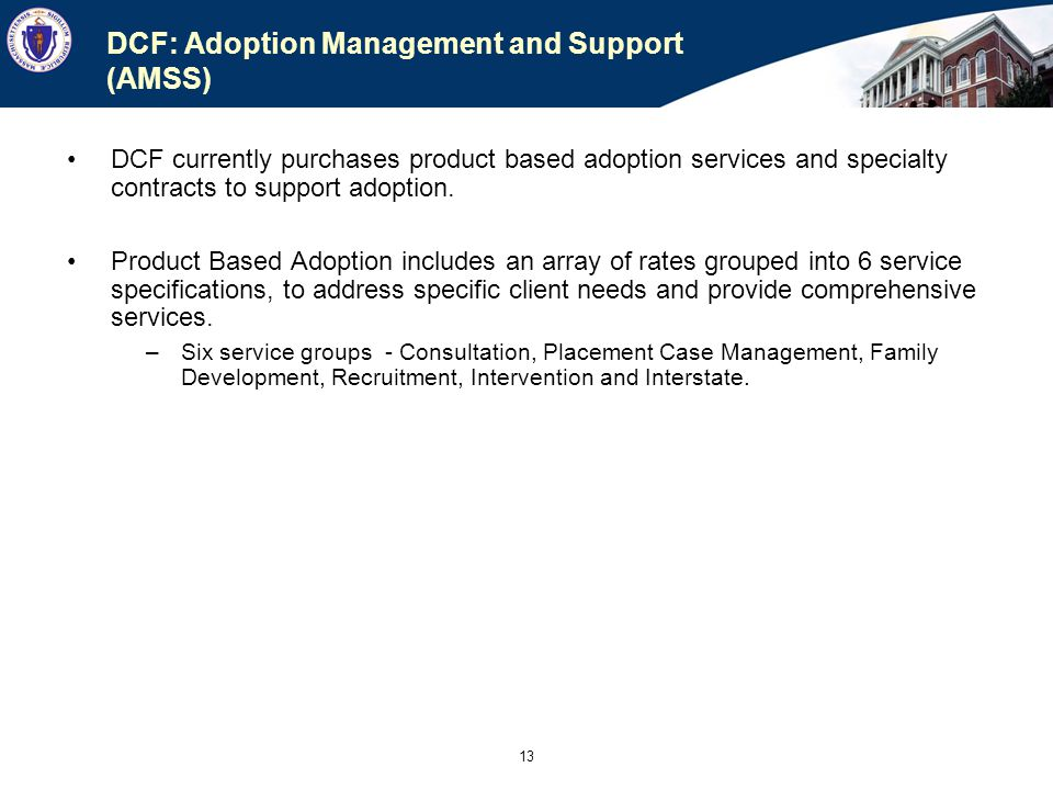 DCF: Adoption Management and Support (AMSS)