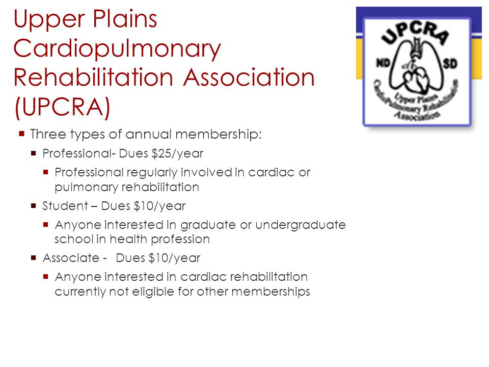 Upper Plains Cardiopulmonary Rehabilitation Association (UPCRA)