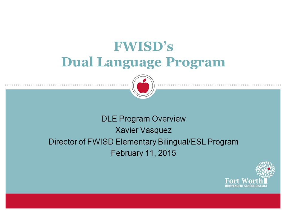 FWISD's Dual Language Program