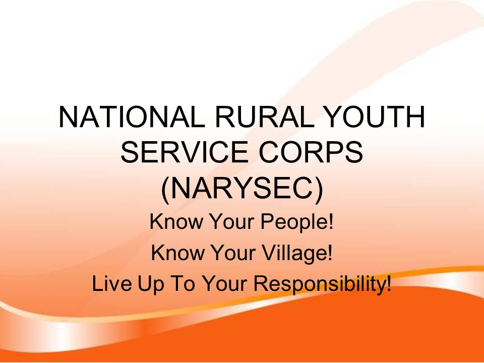NATIONAL RURAL YOUTH SERVICE CORPS (NARYSEC)