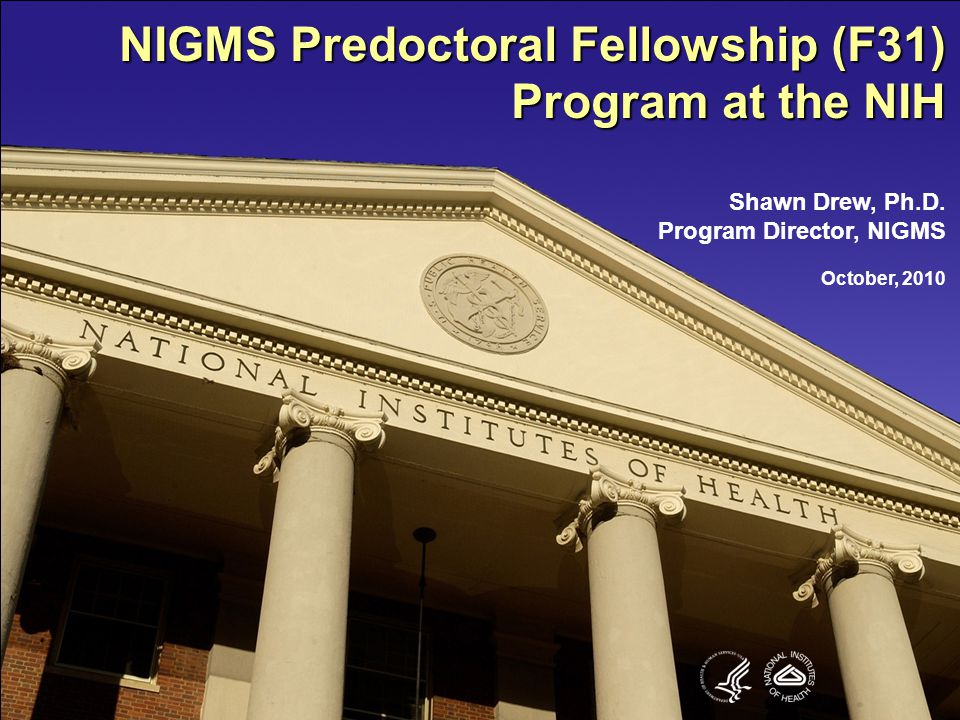 NIGMS Predoctoral Fellowship (F31) Program at the NIH
