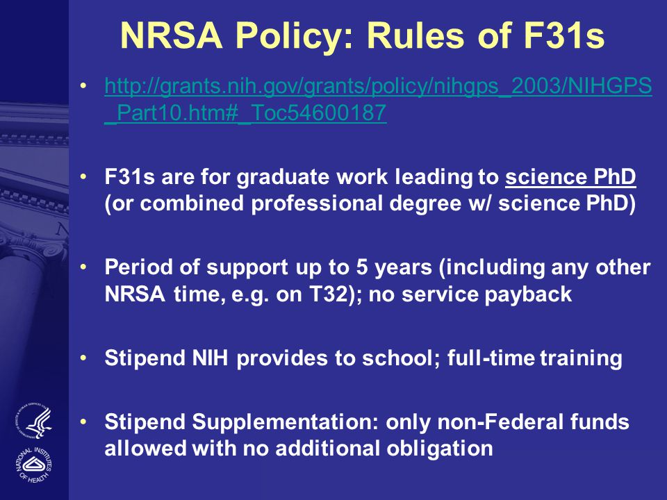 NRSA Policy: Rules of F31s