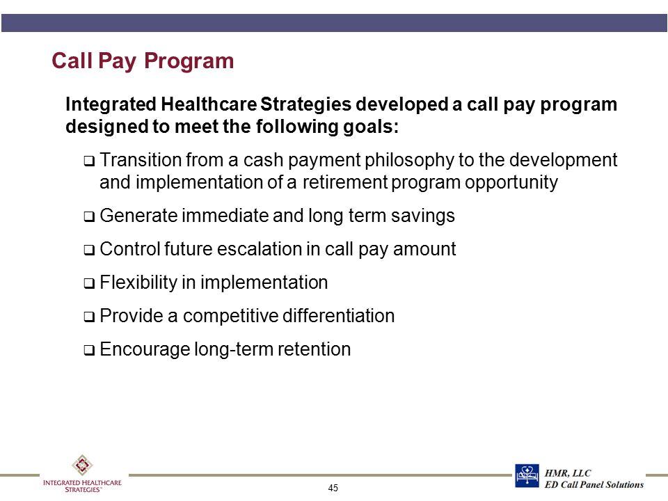 Call Pay Dilemma – Systems
