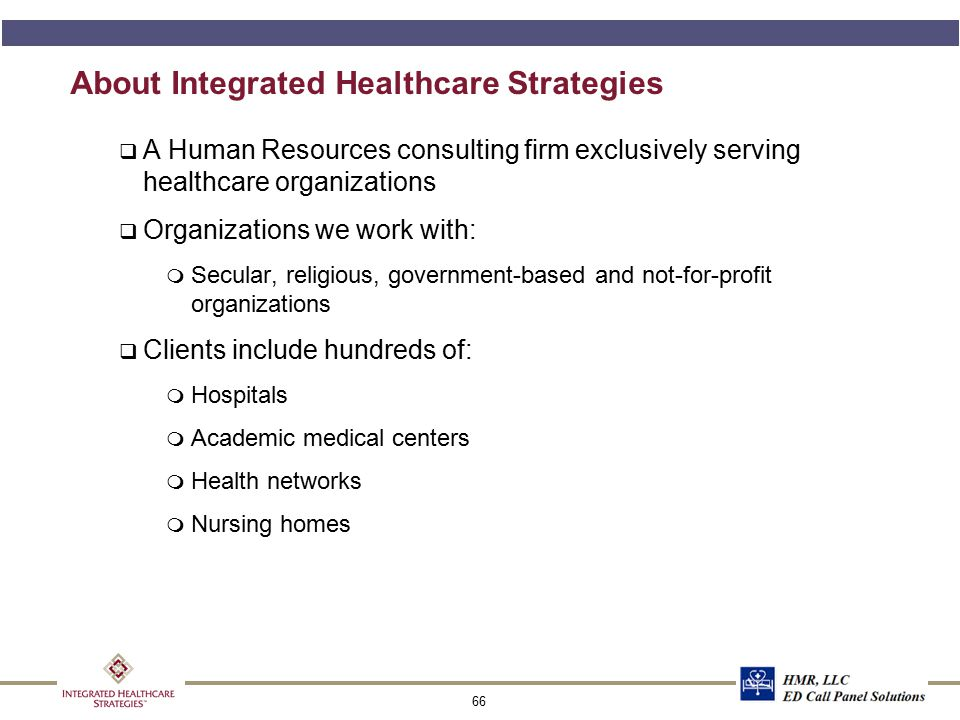 About Integrated Healthcare Strategies, cont.
