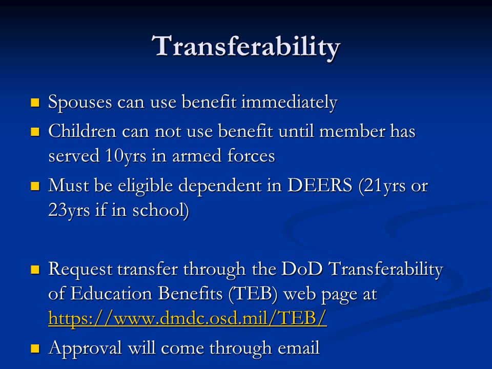 Transferability Spouses can use benefit immediately
