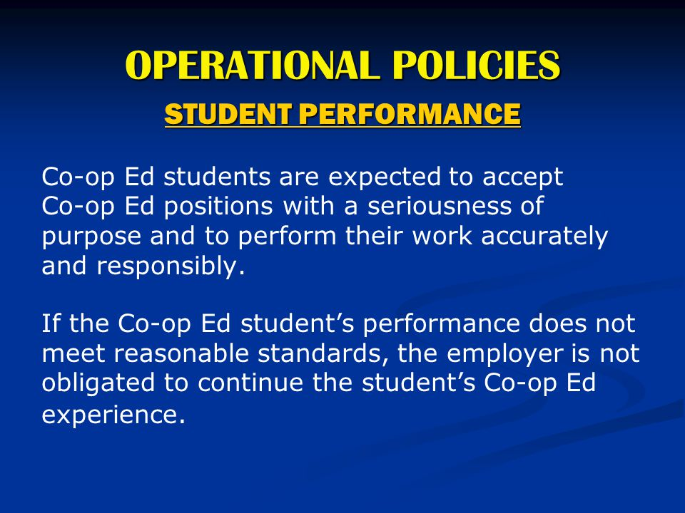 OPERATIONAL POLICIES STUDENT PERFORMANCE