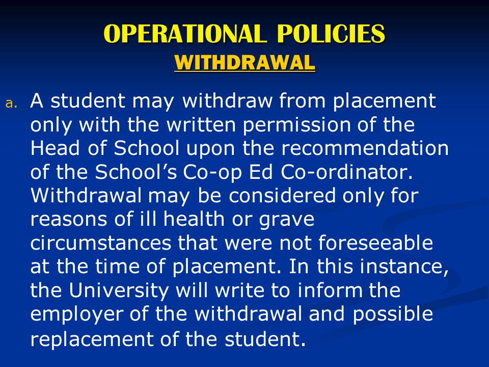 OPERATIONAL POLICIES WITHDRAWAL