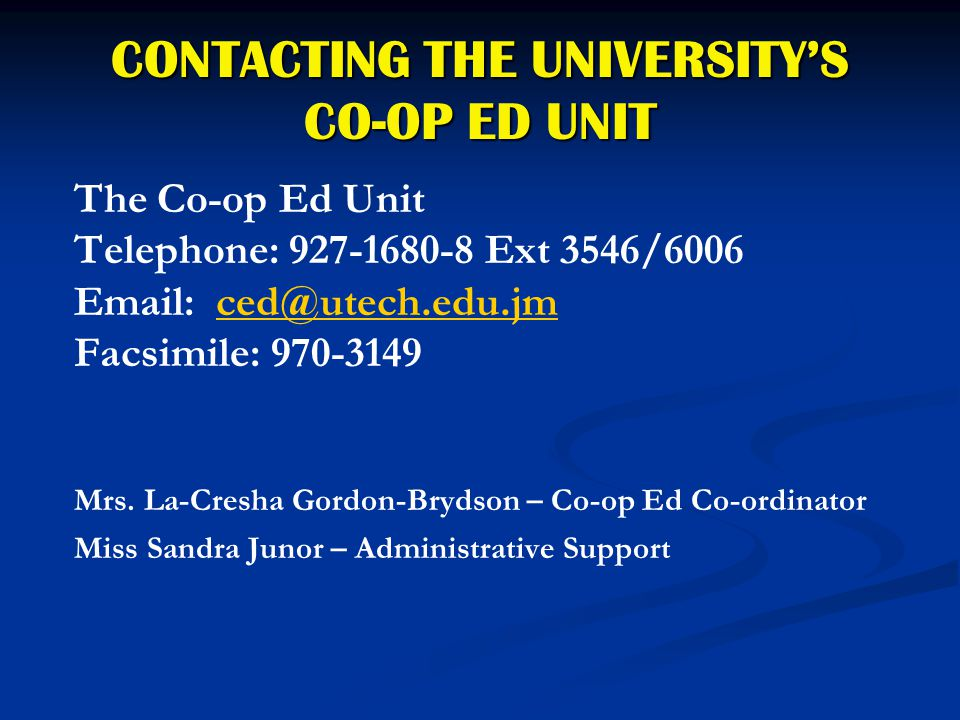 CONTACTING THE UNIVERSITY'S CO-OP ED UNIT