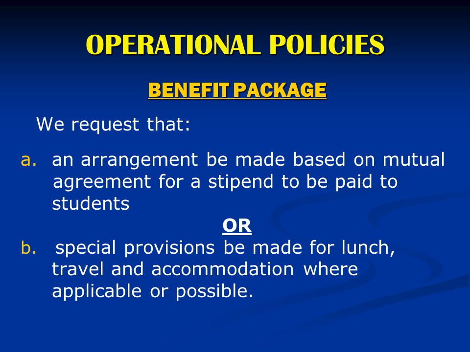 OPERATIONAL POLICIES BENEFIT PACKAGE