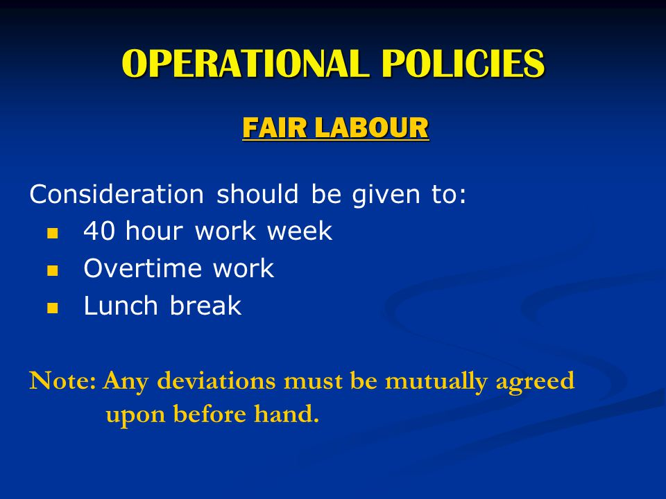 OPERATIONAL POLICIES FAIR LABOUR