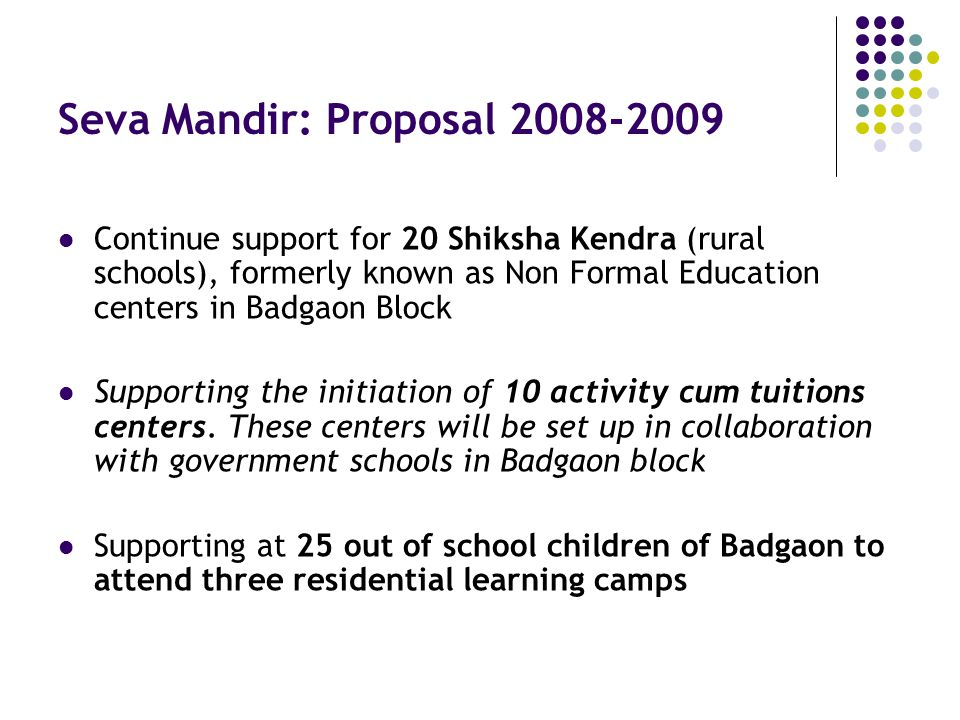 Seva Mandir: Proposal 2008-2009