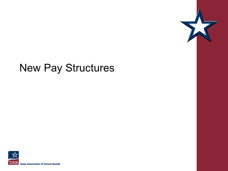 New Pay Structures