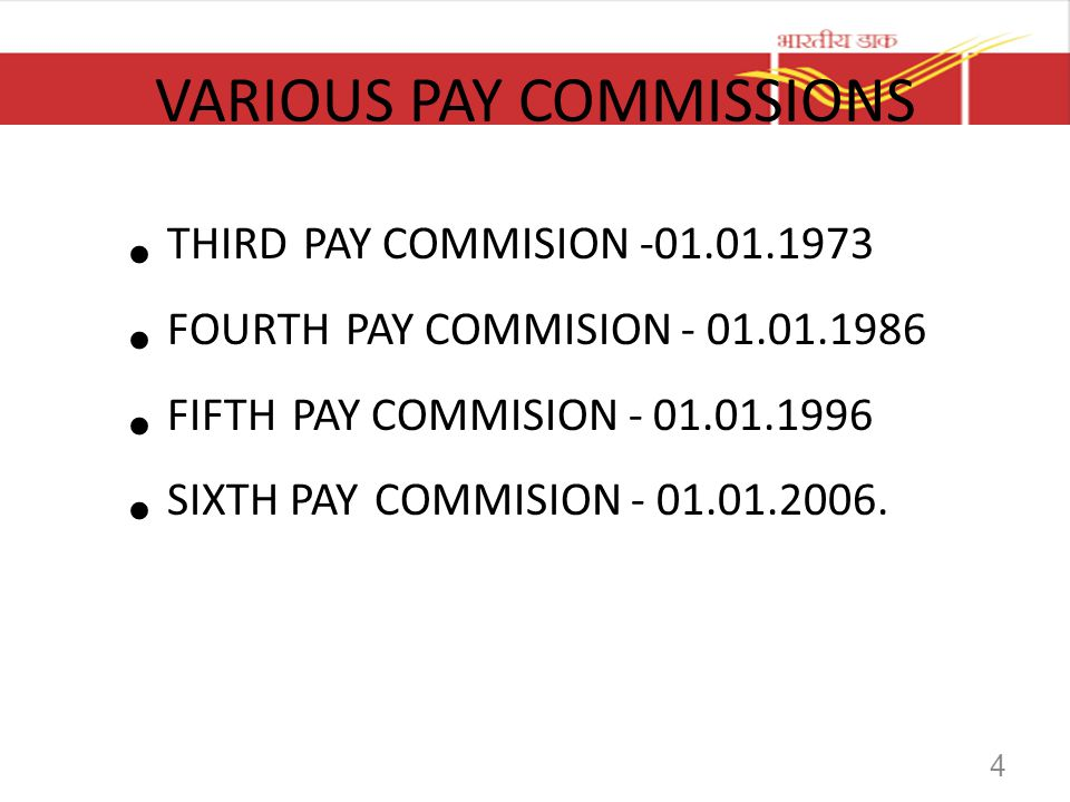 VARIOUS PAY COMMISSIONS