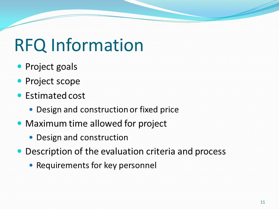 RFQ Information Project goals Project scope Estimated cost