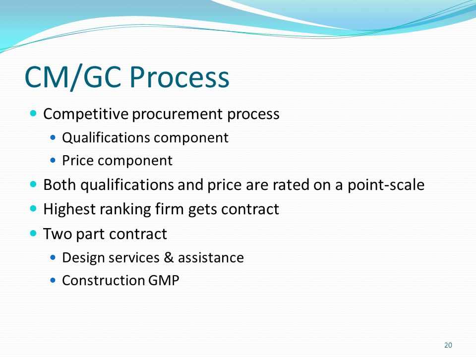 CM/GC Process Competitive procurement process