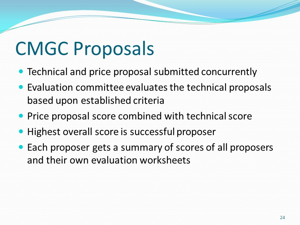 CMGC Proposals Technical and price proposal submitted concurrently