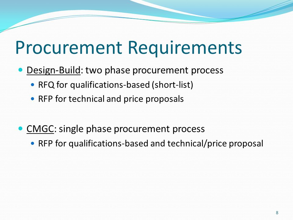 requirements and specifications for procurement process The procurement agency should further follow up on the procurement during and after delivery of the goods and service to ensure that it meets the intended requirements and expectations feedback should be sought from counterpart agencies, as well as participants in the procurement process.