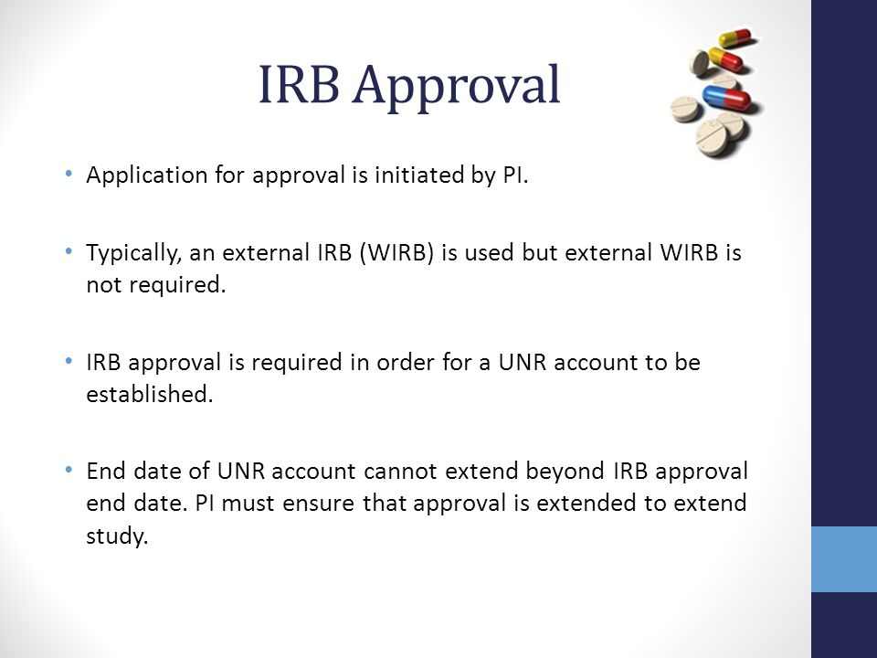IRB Approval Application for approval is initiated by PI.