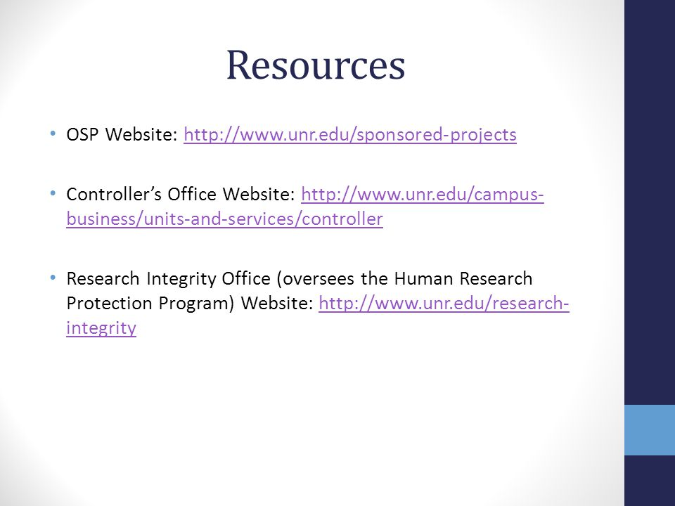 Resources OSP Website: http://www.unr.edu/sponsored-projects