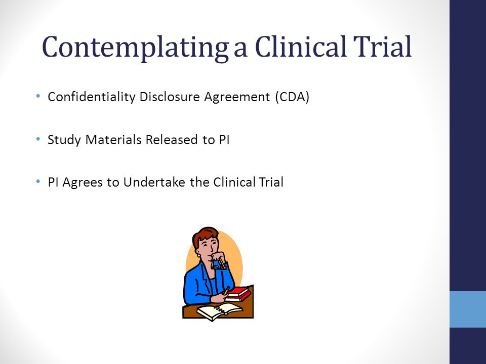 Contemplating a Clinical Trial