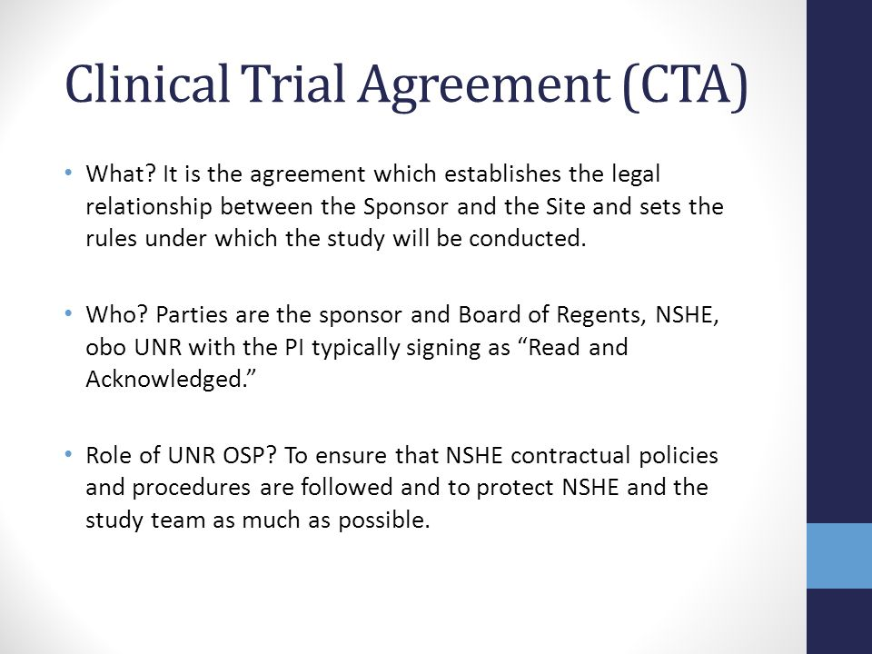 Clinical Trial Agreement (CTA)