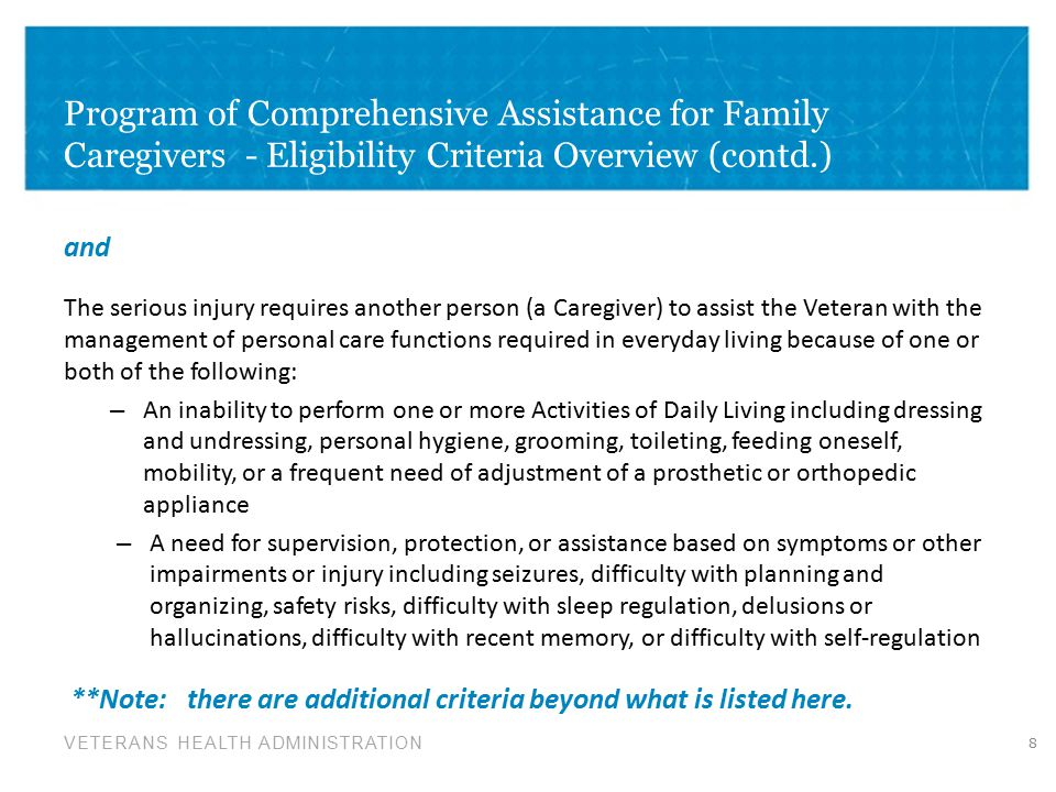 Program of Comprehensive Assistance for Family Caregivers - Eligibility Criteria Overview (contd.)