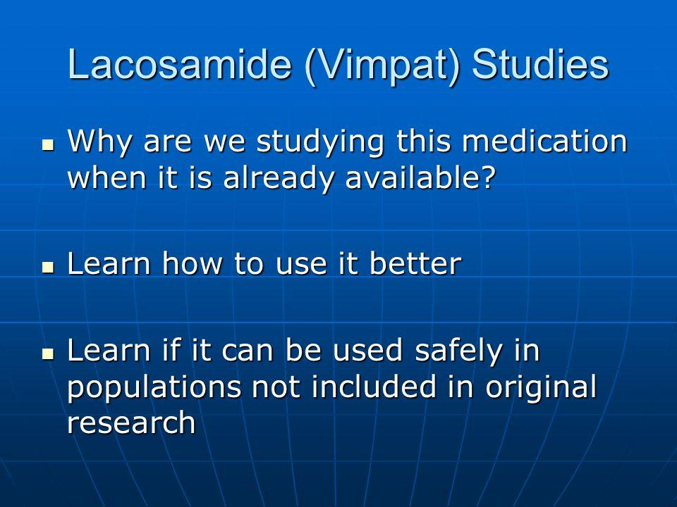 Lacosamide (Vimpat) Studies
