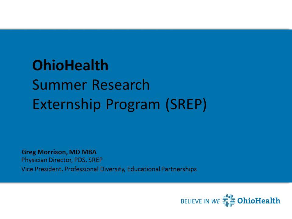 OhioHealth Summer Research Externship Program (SREP)