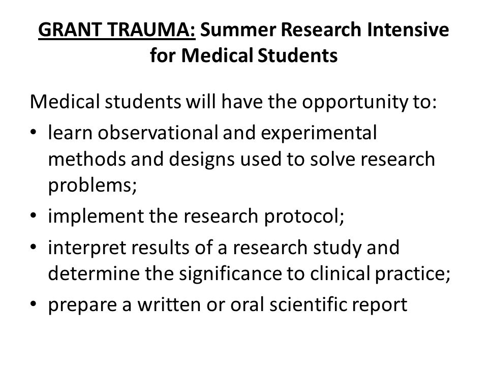 GRANT TRAUMA: Summer Research Intensive for Medical Students