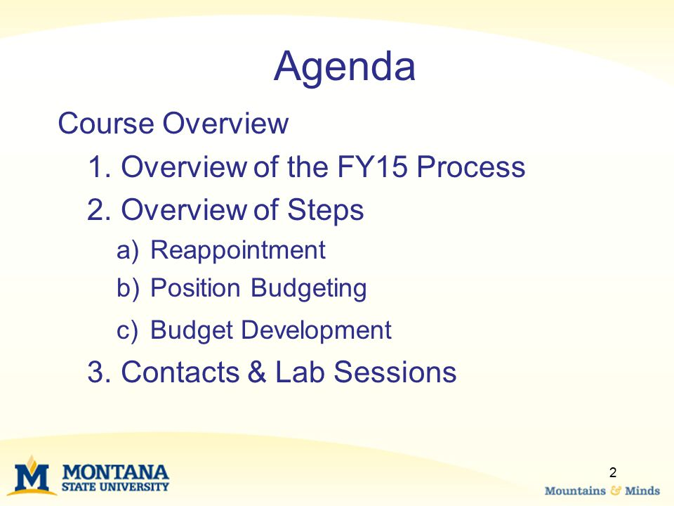 Agenda Course Overview Overview of the FY15 Process Overview of Steps