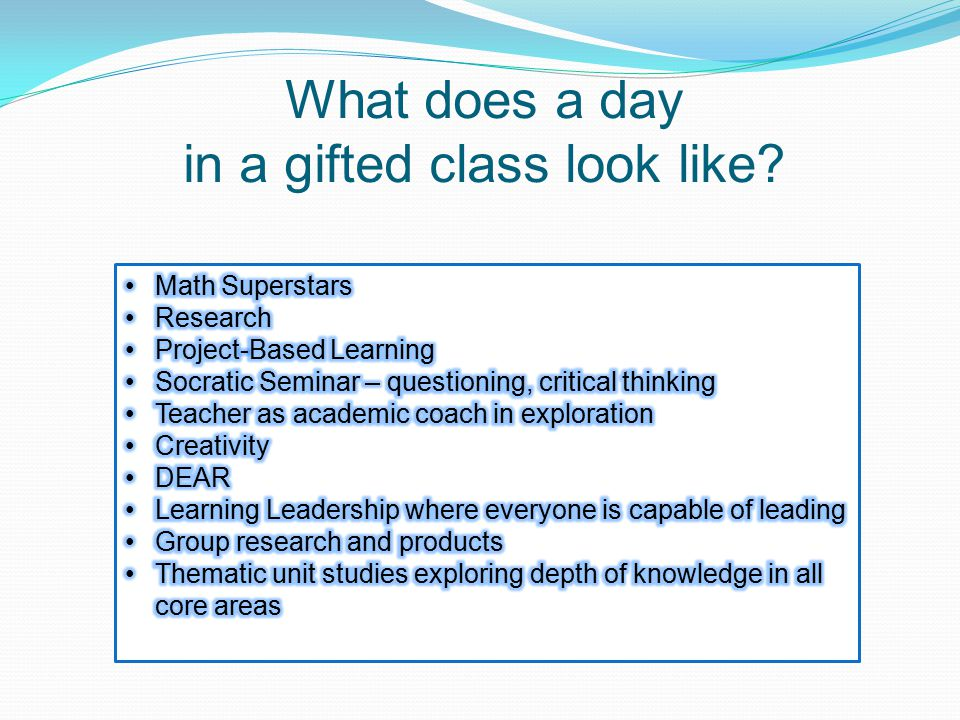 What does a day in a gifted class look like