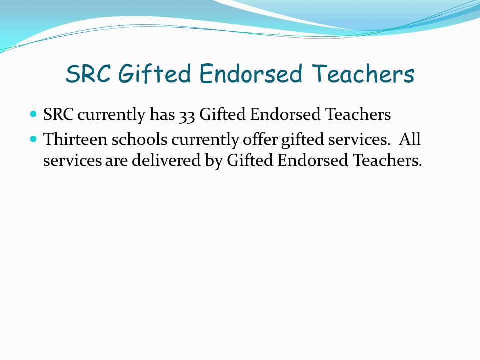 SRC Gifted Endorsed Teachers