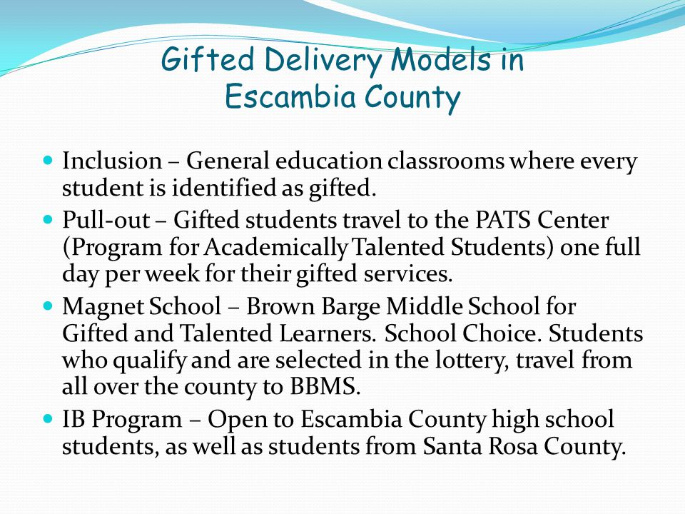 Gifted Delivery Models in Escambia County