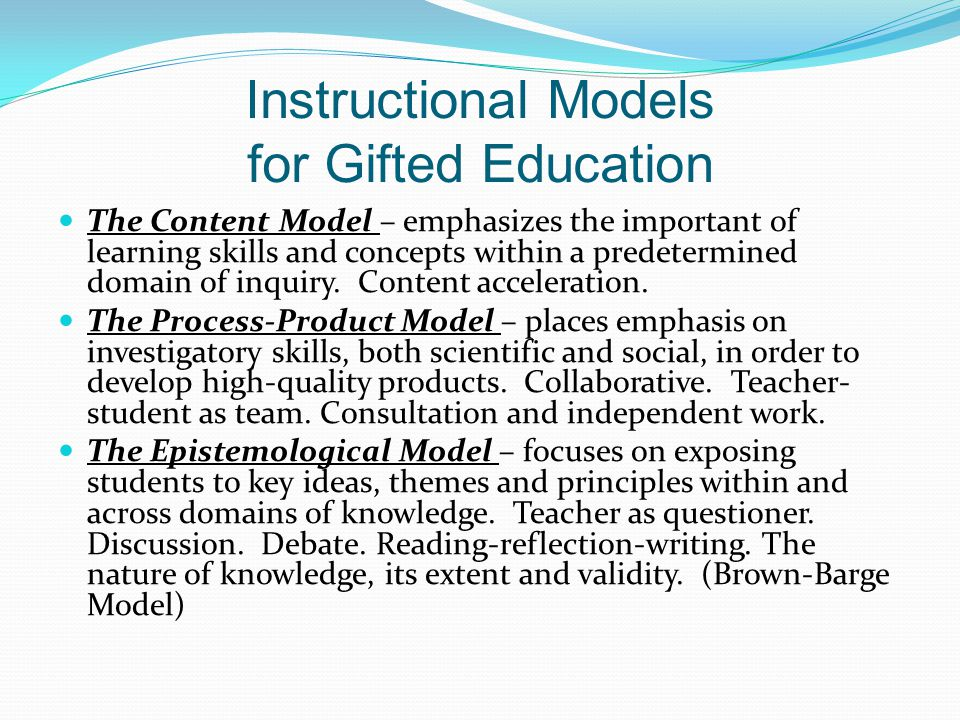 Instructional Models for Gifted Education