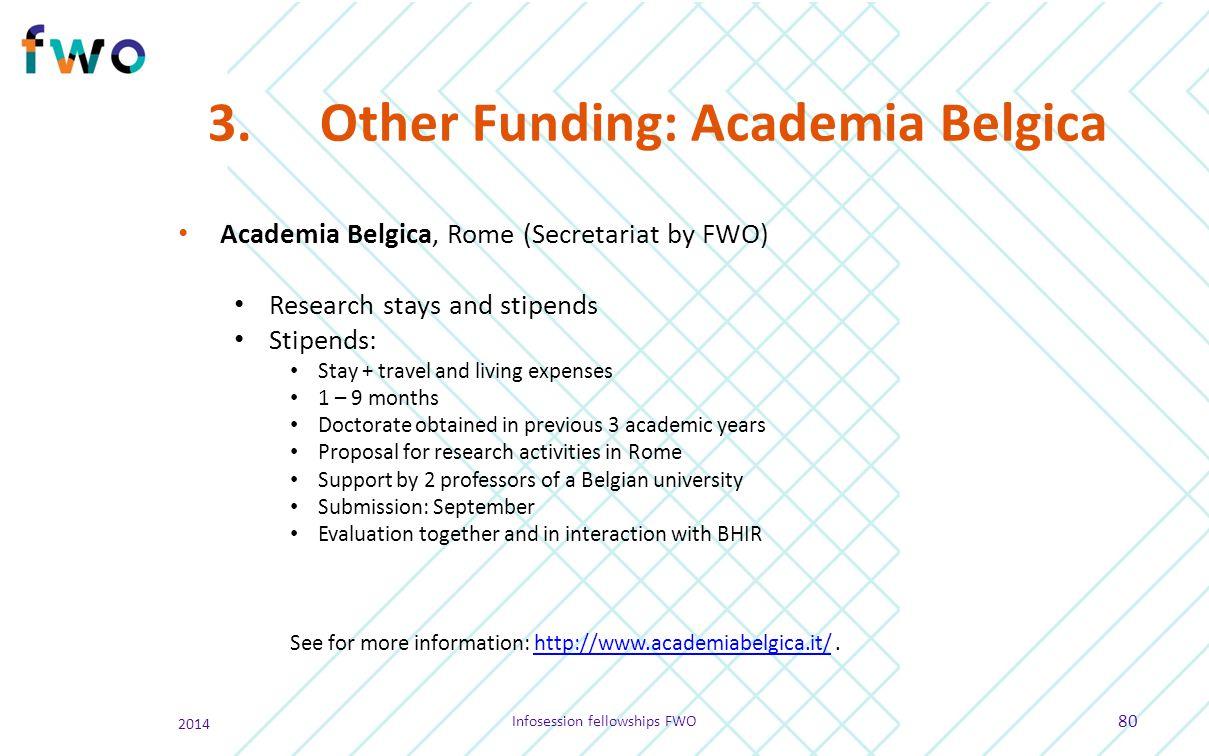 3. Other Funding: Academia Belgica