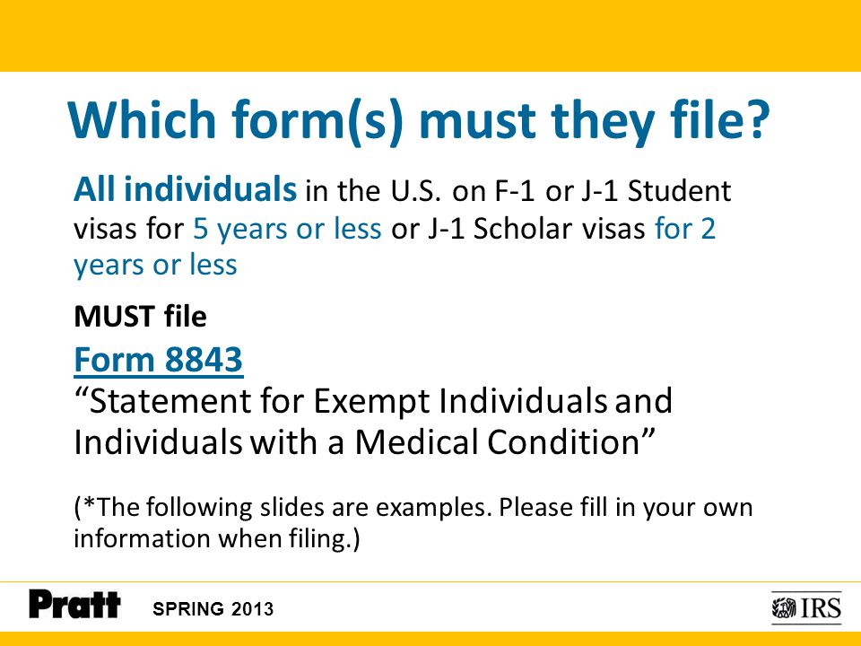 Which form(s) must they file