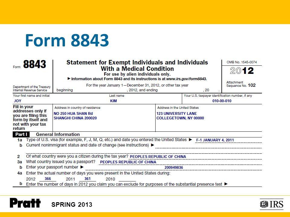 Form 8843 SPRING 2013